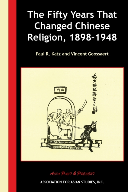 Fifty Years that Changed Chinese Religion, 1898-1948