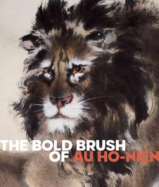 Bold Brush of Au Ho-nien