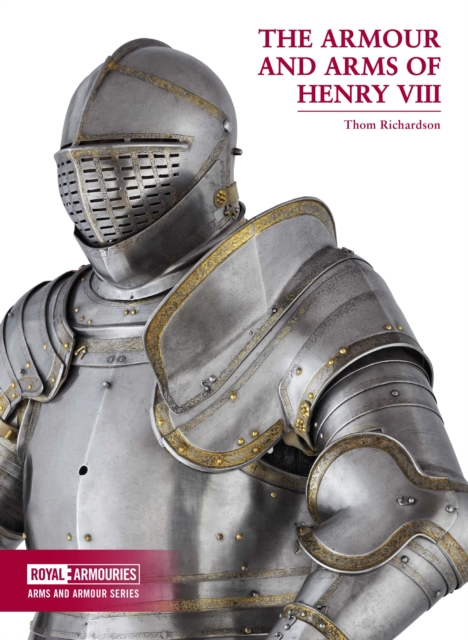 Arms and Armour of Henry VIII