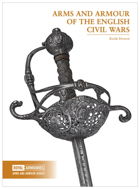 Arms and Armour of the English Civil Wars