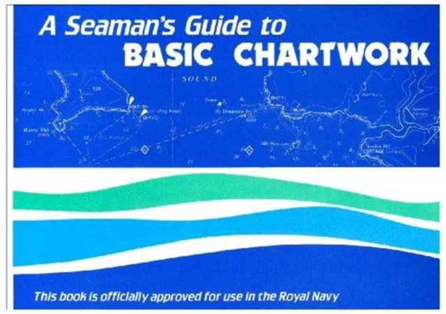 Seaman's Guide to Basic Chartwork