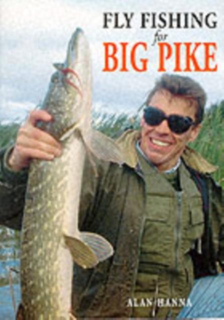 Fly Fishing for Big Pike