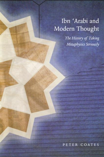 Ibn 'Arabi & Modern Thought