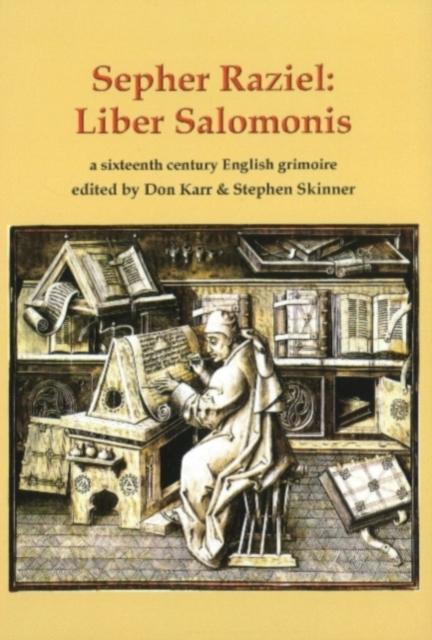 Sepher Raziel Also Known as Liber Salomonis, a 1564 English Grimoire from Sloane MS 3826