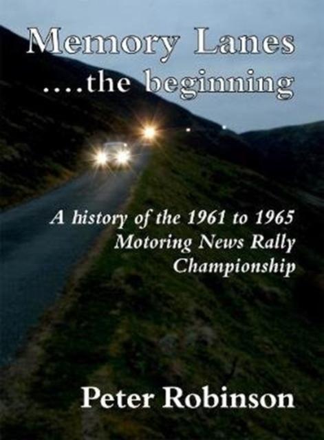 Memory Lanes ...the Beginning