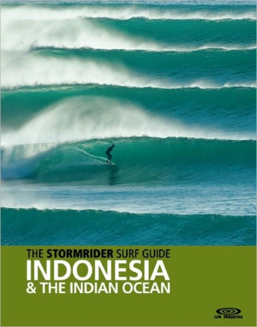 Stormrider Surf Guide Indonesia & the Indian Ocean