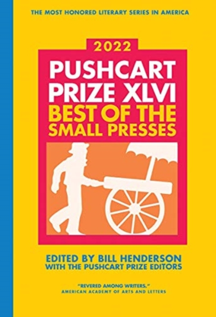 Pushcart Prize XLVI