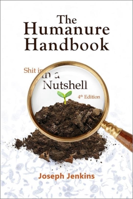 Humanure Handbook, 4th Edition