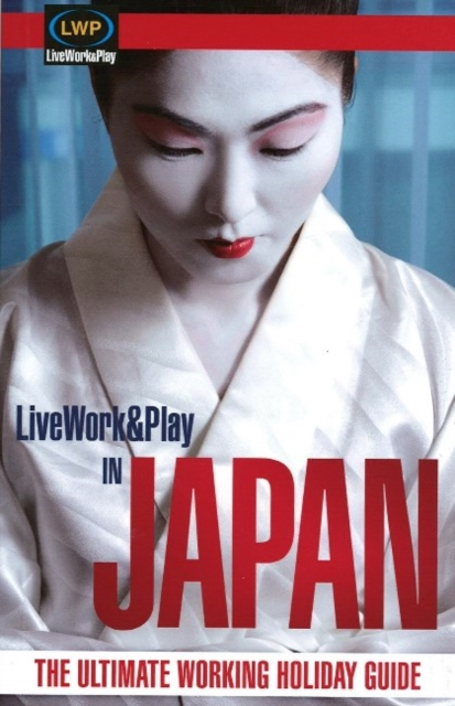LiveWork&Play in Japan
