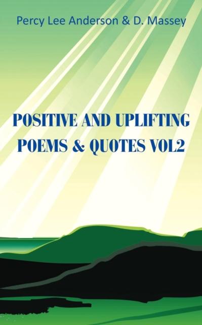 Positive And Uplifting & QuotesVol. 2