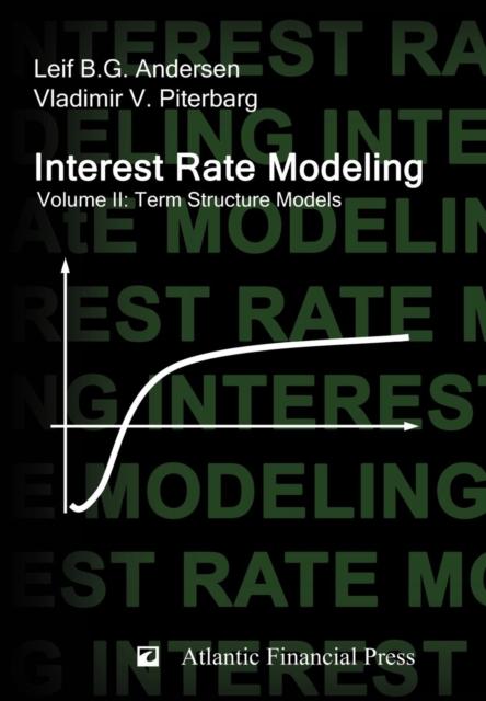 Interest Rate Modeling. Volume 2