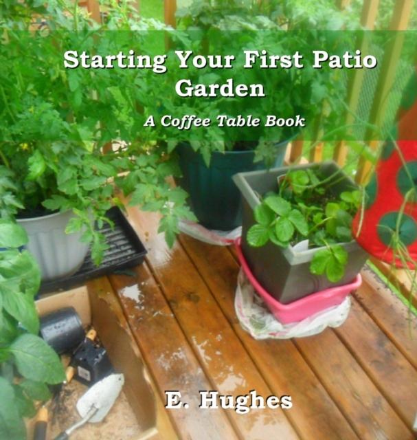Starting Your First Patio Garden