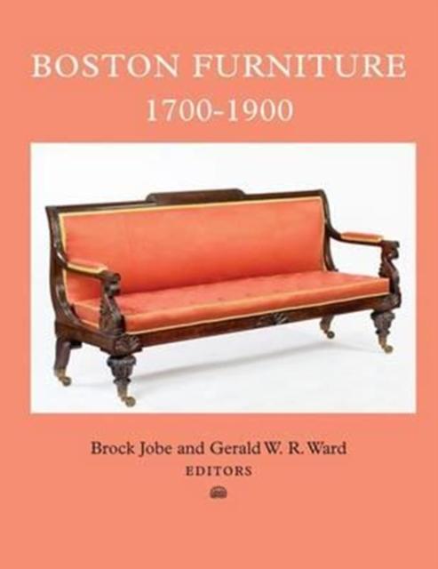 Boston Furniture, 1700-1900