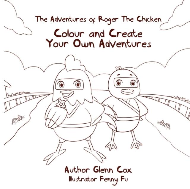 Adventures of Roger the Chicken