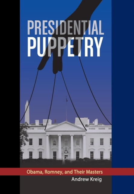Presidential Puppetry