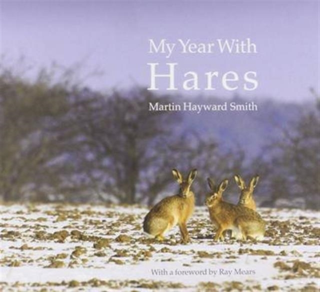 My Year with Hares