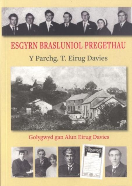 Esgyrn Brasluniol Pregethau y Parchg. T. Eirug Davies (1892-1951)