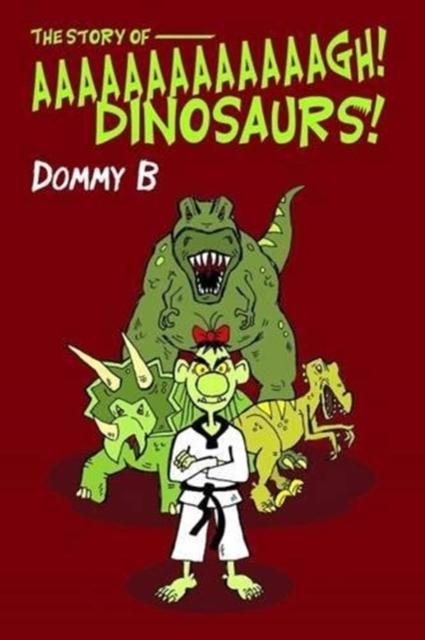Story of  Aaaaaaaaaaaaagh Dinosaurs!