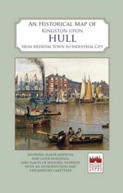 Historical Map of Kingston Upon Hull