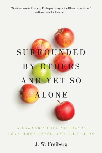 Surrounded by Others and Yet So Alone