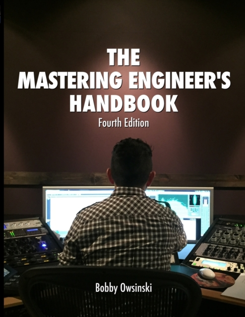 4th Edition Mastering Engineer's Handbook