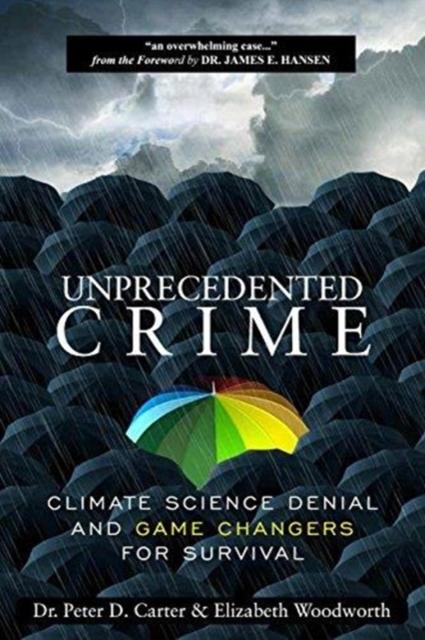 Unprecedented Crime