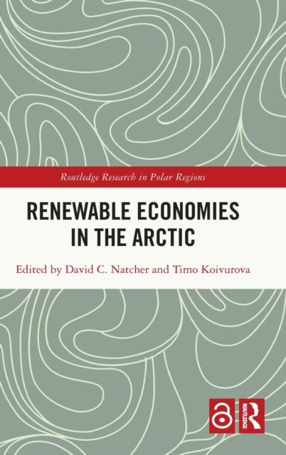 Renewable Economies in the Arctic