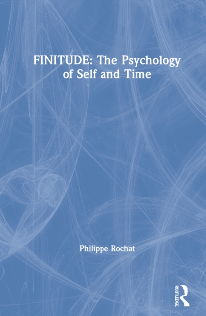 FINITUDE: The Psychology of Self and Time