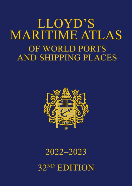 Lloyd's Maritime Atlas of World Ports and Shipping Places 2022-2023