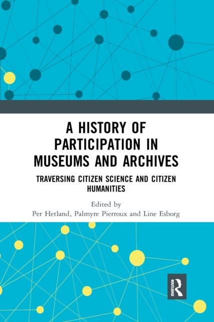 History of Participation in Museums and Archives
