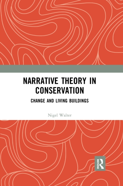 Narrative Theory in Conservation