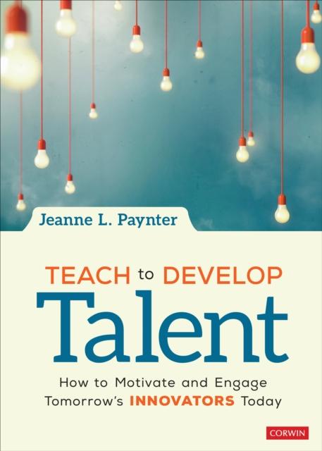 Teach to Develop Talent