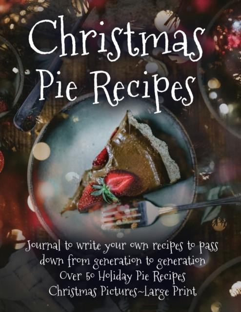 Christmas Pie Recipes