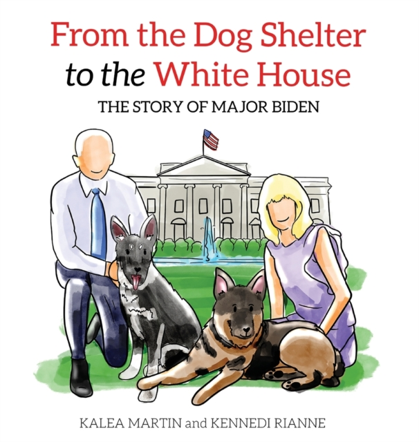 From the Dog Shelter to the White House