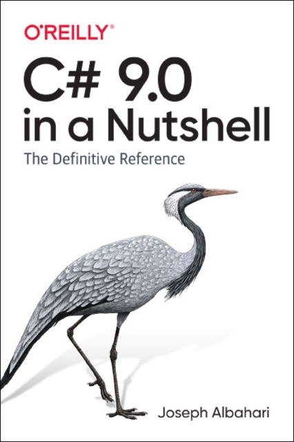 C# 9.0 in a Nutshell
