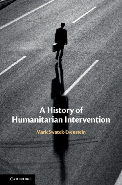 History of Humanitarian Intervention
