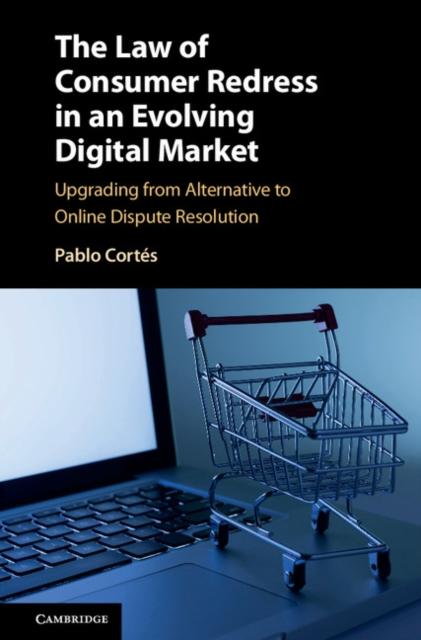 Law of Consumer Redress in an Evolving Digital Market