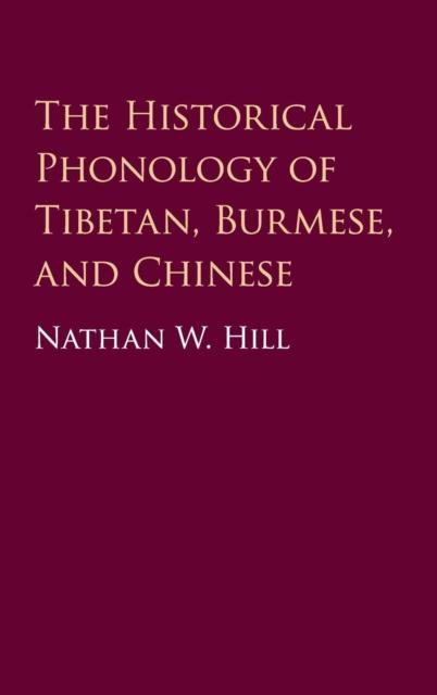 Historical Phonology of Tibetan, Burmese, and Chinese