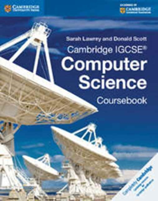 Cambridge IGCSE (R) Computer Science Coursebook