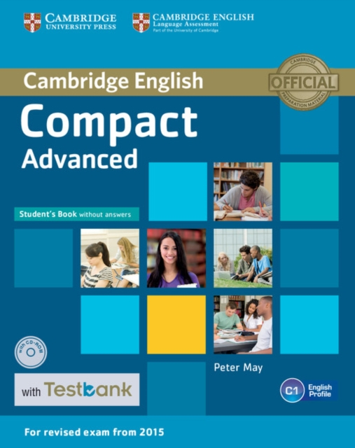 Compact Advanced Student's Book without Answers with CD-ROM with Testbank