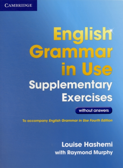 English Grammar in Use Supplementary Exercises .without Answers