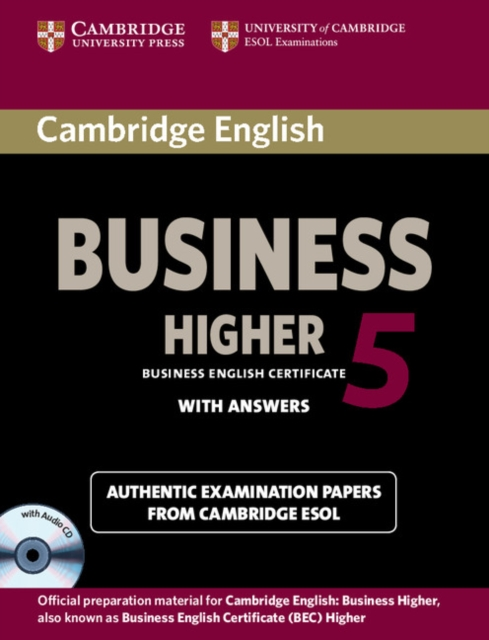 Cambridge English Business 5 Higher Self-study Pack (Student's Book with Answers and Audio CD)