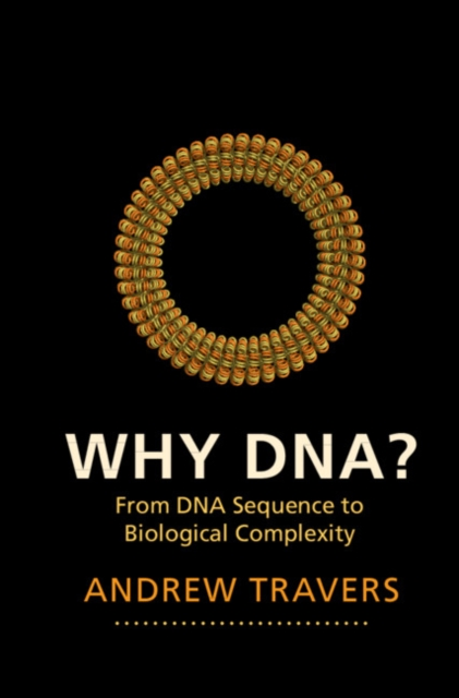 Why DNA?