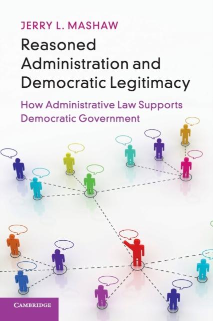 Reasoned Administration and Democratic Legitimacy