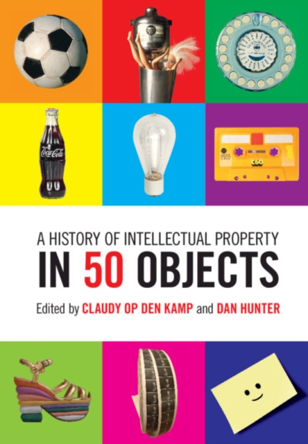 History of Intellectual Property in 50 Objects