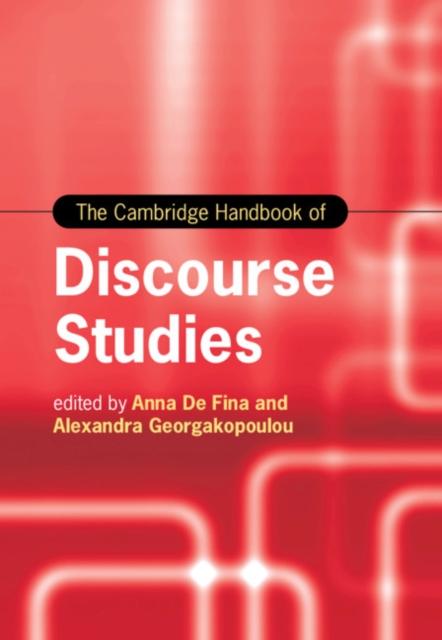 Cambridge Handbook of Discourse Studies