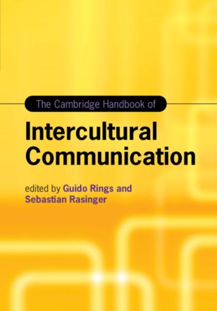 Cambridge Handbook of Intercultural Communication