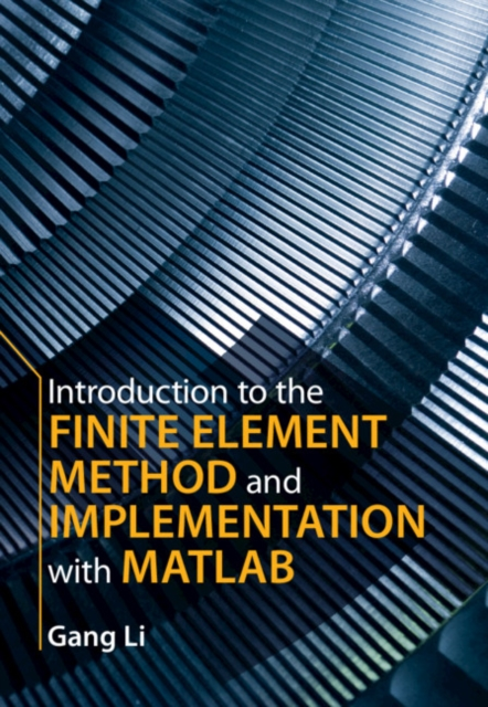 Introduction to the Finite Element Method and Implementation with MATLAB (R)