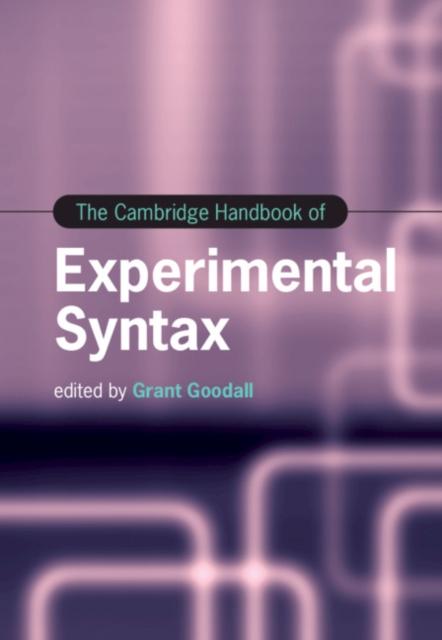 Cambridge Handbook of Experimental Syntax