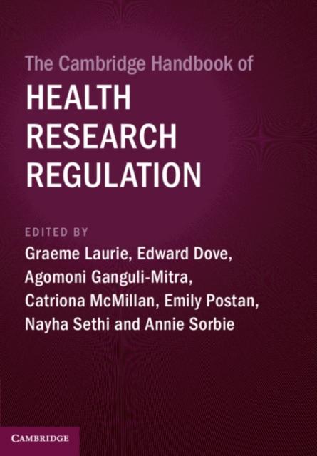 Cambridge Handbook of Health Research Regulation